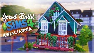 The Sims 4 - PIĘKNA KWIACIARNIA  - SPEED BUILD