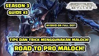 Tips dan Trick Pro Maloch Build & Gameplay! S3 Episode 3! - Arena of Valor