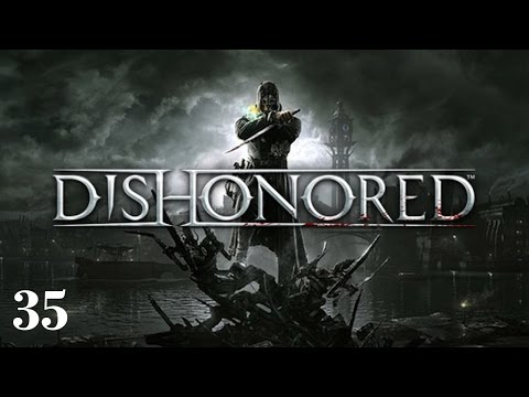 Dishonored - Episode 35 - All Washed Up