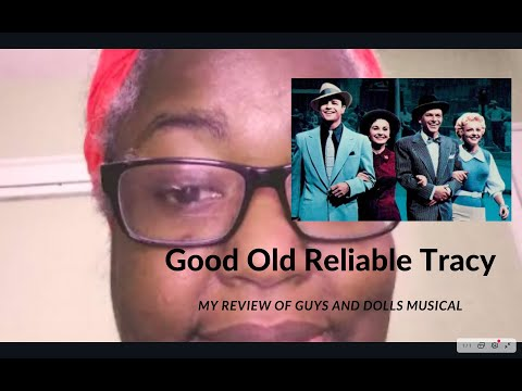 Good Old Reliable Tracy: My Review Of Guys And Dolls Musical