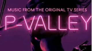 P-Valley | Starz | Soundtrack | No Panties