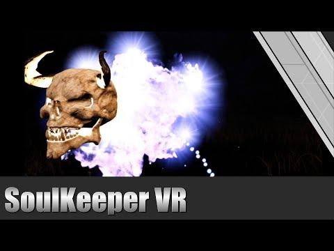 Soulkeeper VR  VR Gameplay HTC Vive
