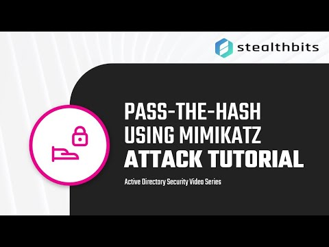 Attack Tutorial: Pass-the-Hash Attack Using Mimikatz