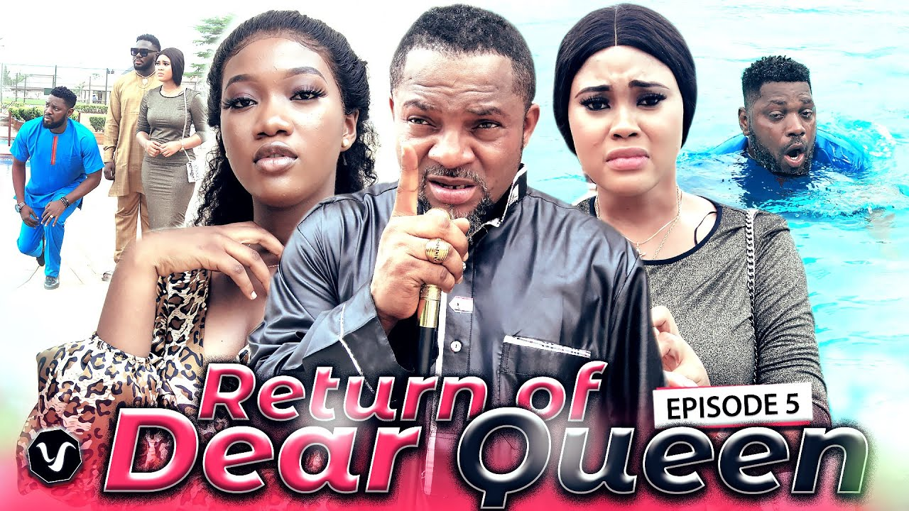Download RETURN OF DEAR QUEEN (EPISODE 5)-2020 LATEST UCHENANCY NOLLYWOOD MOVIES (NEW MOVIE-CHINENYE NNEBE)