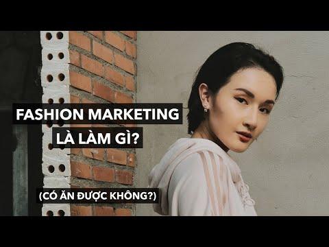 Fashion Marketing - Quảng bá thời trang là làm gì