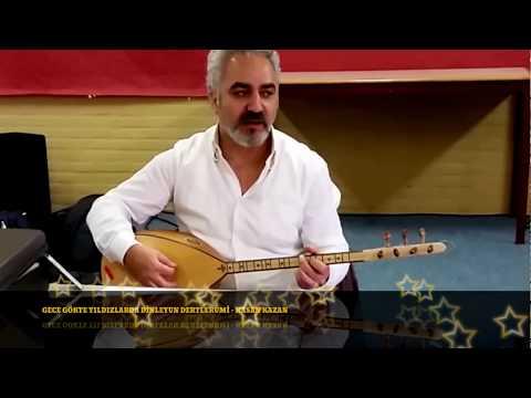 GECE GÖKTE YILDIZLARDA DİNLEYUN DERTLERUMİ (NAYİNO) - HASAN KAZAN