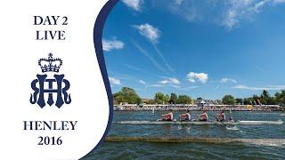 Day 2 Live | Henley Royal Regatta 2016