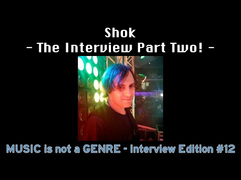 My interview with Shok - Part Two