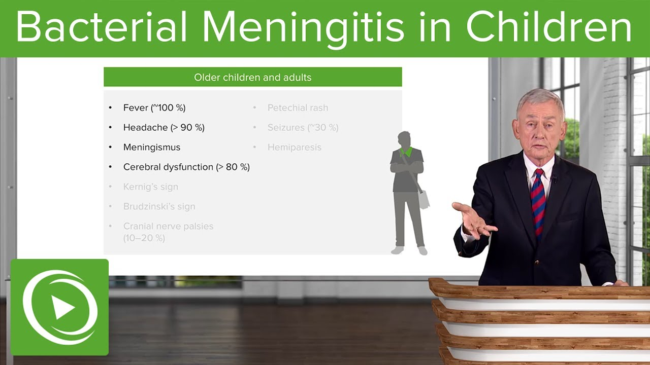 Bacterial Meningitis: Symptoms in Children – Infectious Diseases | Lecturio