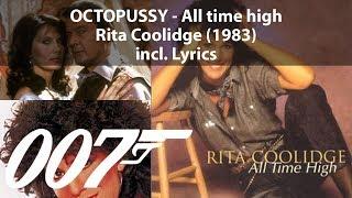 All Time High (incl. Audio + Lyrics) | Rita Coolidge | Octopussy | James Bond | 1983