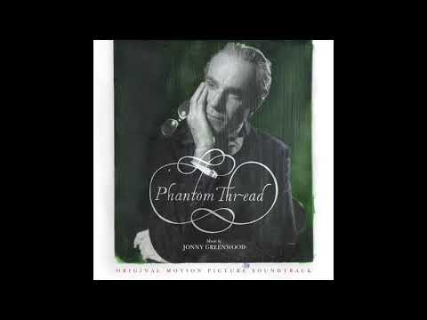 Phantom Thread - House of Woodcock (Official Audio)