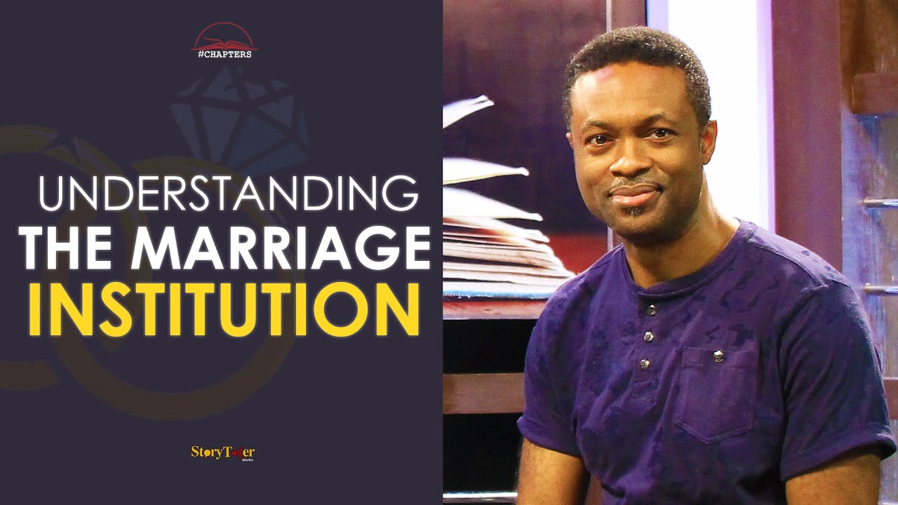 Download UNDERSTANDING THE MARRIAGE INSTITUTION with NNAMDI OBOLI; #CHAPTERS