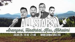 All Stars   július 29. 21:00   DumaFüred 2017   Dumaszínház