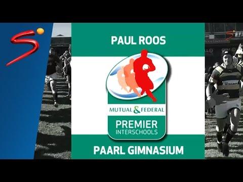 M&F Premier Interschools: Paul Roos vs Paarl Gim 1st Half