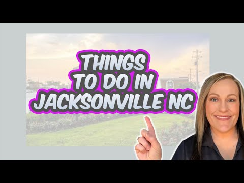 Jacksonville NC Things To Do