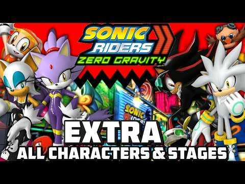 Sonic Riders: Zero Gravity - EXTRA! - All Extra Characters, Stages & Super Sonic Gameplay!