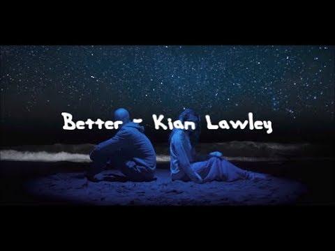 Better - Kian