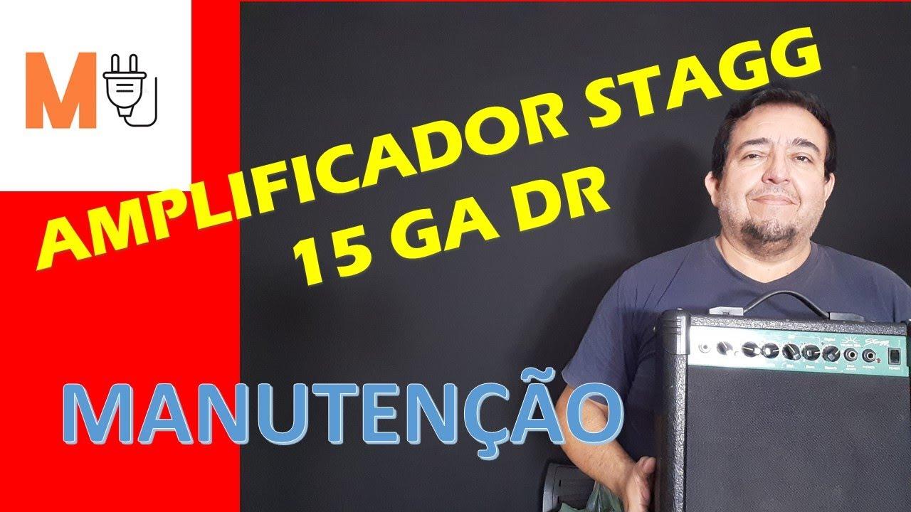 Download Amplificador Stagg 15 GA DR manutenção - Musitronics