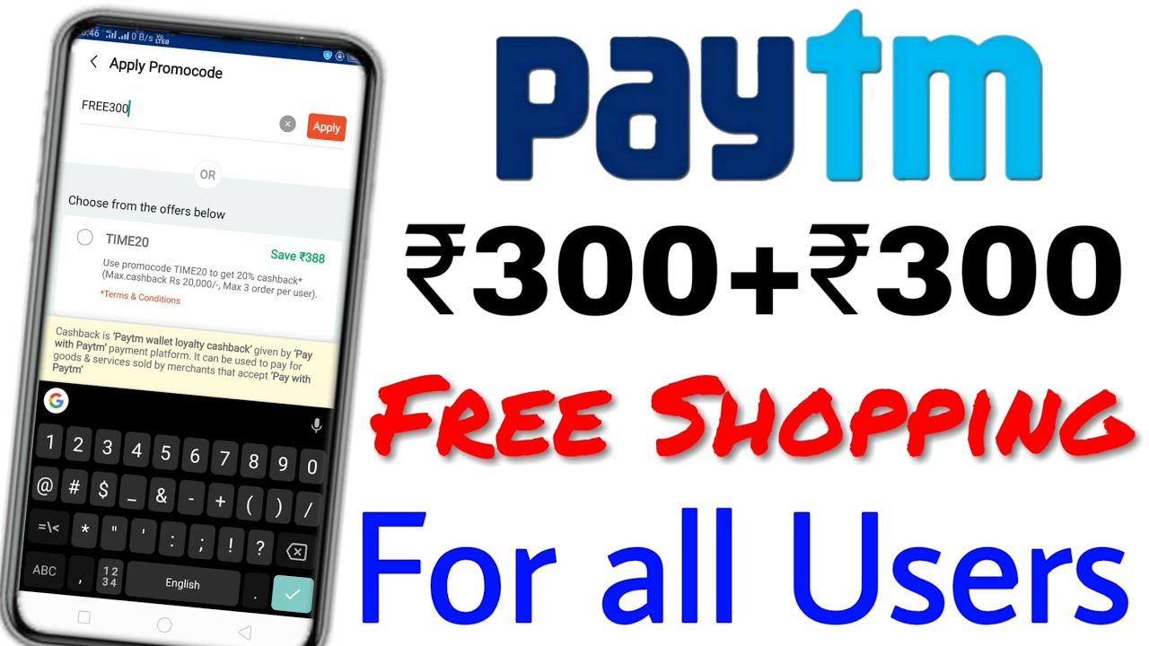faf2f996a2 Paytm New offer today / Live order any product 300 free Shopping for all  Users New / Old – Shopping time
