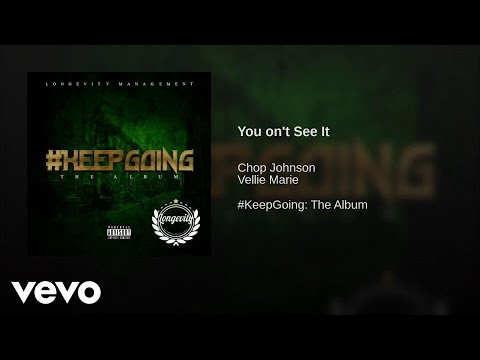Chop  Johnson - You On't See It (Audio)