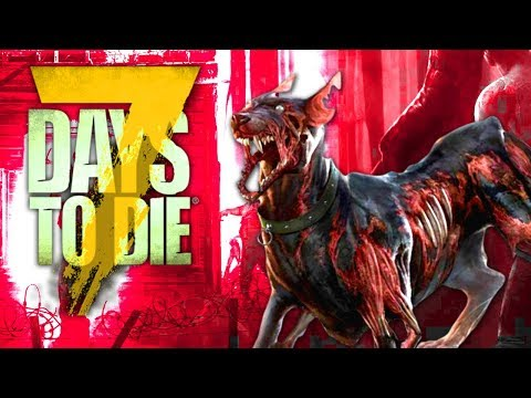 Zombie Dog Pack - 7 Days To Die (Alpha 16, Ep.77)