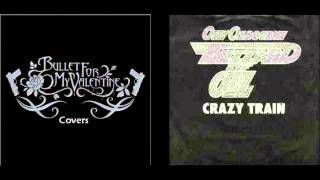 Crazy Train - Ozzy Osbourne vs. Bullet For My Valentine