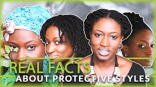 Real facts About PROTECTIVE STYLES