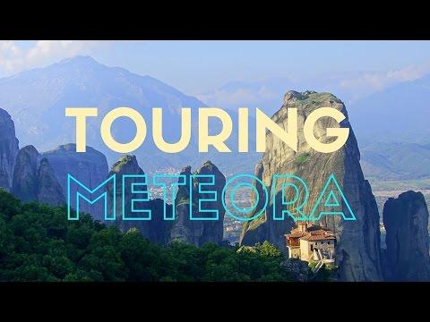 Touring Meteora, Greece