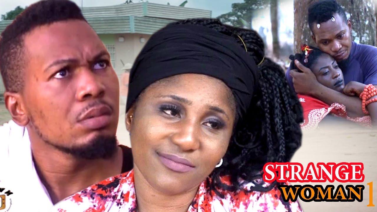 Download Strange Woman Season 1 - 2017 Latest Nigerian Nollywood Movie