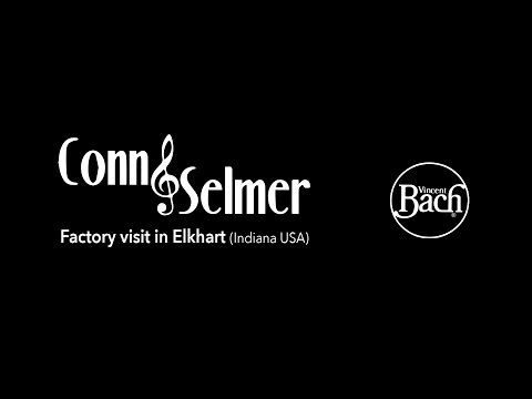 Conn Selmer - Factory visit in Elkhart, Vincent Bach