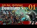 Dominions 5 ~ Late Age ~ Turn 01 ~ It Be