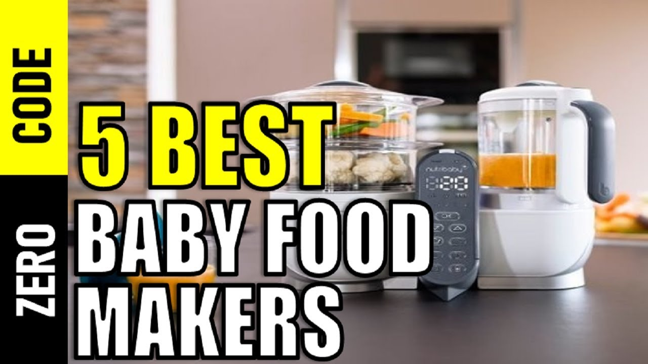Baby Food Makers Best Baby Food Makers 2019 Top 5 Baby Food Makers