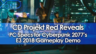 CD Projekt Red Reveals PC Specs for Cyberpunk 2077