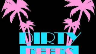 Dirty Deeds - Deception