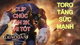 Bất ngờ TORO được tăng sức mạnh - Clip tặng Fan 2K thi tốt trong kỳ thi THPT Quốc gia 2018