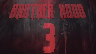 Brotherhood 3 | Darth Super & Darth Prod | Edited by FaZe PenG