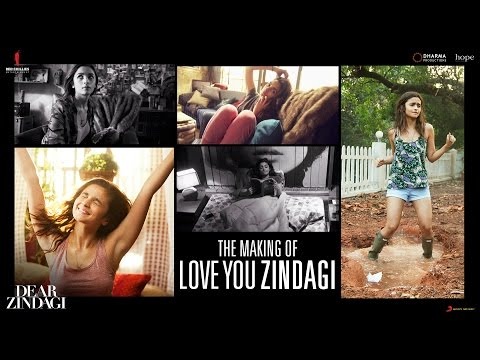 Dear Zindagi | Making Of Love You Zindagi...