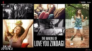 Dear Zindagi | Making Of Love You Zindagi Song | Alia Bhatt, Shah Rukh Khan | In Cinemas Now
