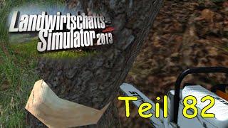 Let's Play Together Landwirtschafts Simulator 2013 Teil 82 Forst Mod - Bäume fällen