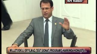 """MİLLETVEKİLİ ERYILMAZ """"EĞİT-DONAT PROGRAMI"""" HAKKINDA KONUŞTU…"""