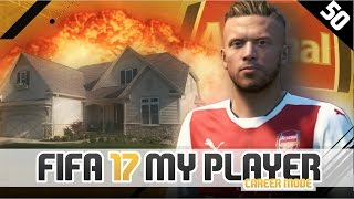 THEY DESTROYED MY HOUSE! | FIFA 17 Career Mode Player w/Storylines | Episode #50