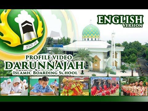 Profile Video - Darunnajah Islamic Boarding School Jakarta Indonesia | ENGLISH
