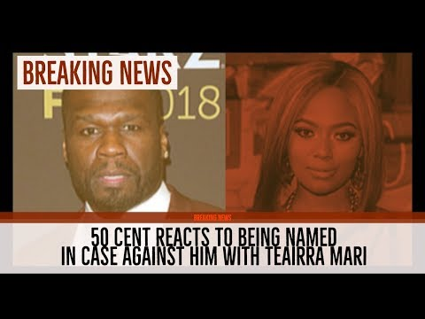 50 Cent REACTS to Teairra Mari Case Brought Against Him for REVENGE, How He Lost His Instagram