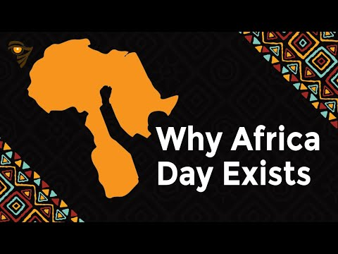 Why Africa Day Exists