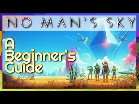 Starting Fresh In No Man's Sky | A Beginners Guide | No Man's Sky #1