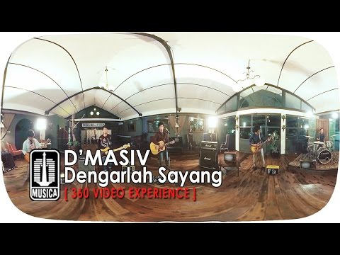 D'MASIV - Dengarlah Sayang 4K | Official Video (360° Video Experience)