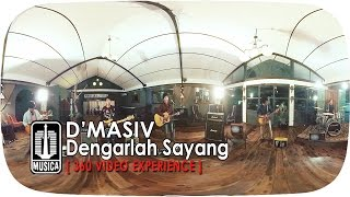 D'MASIV - Dengarlah Sayang 4K | MP3 (360° Video Experience) MP3