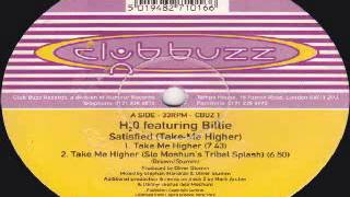 H2O Featuring Billie ‎-- Satisfied (Take Me Higher)