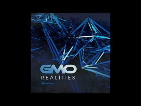 GMO - Realities - Official
