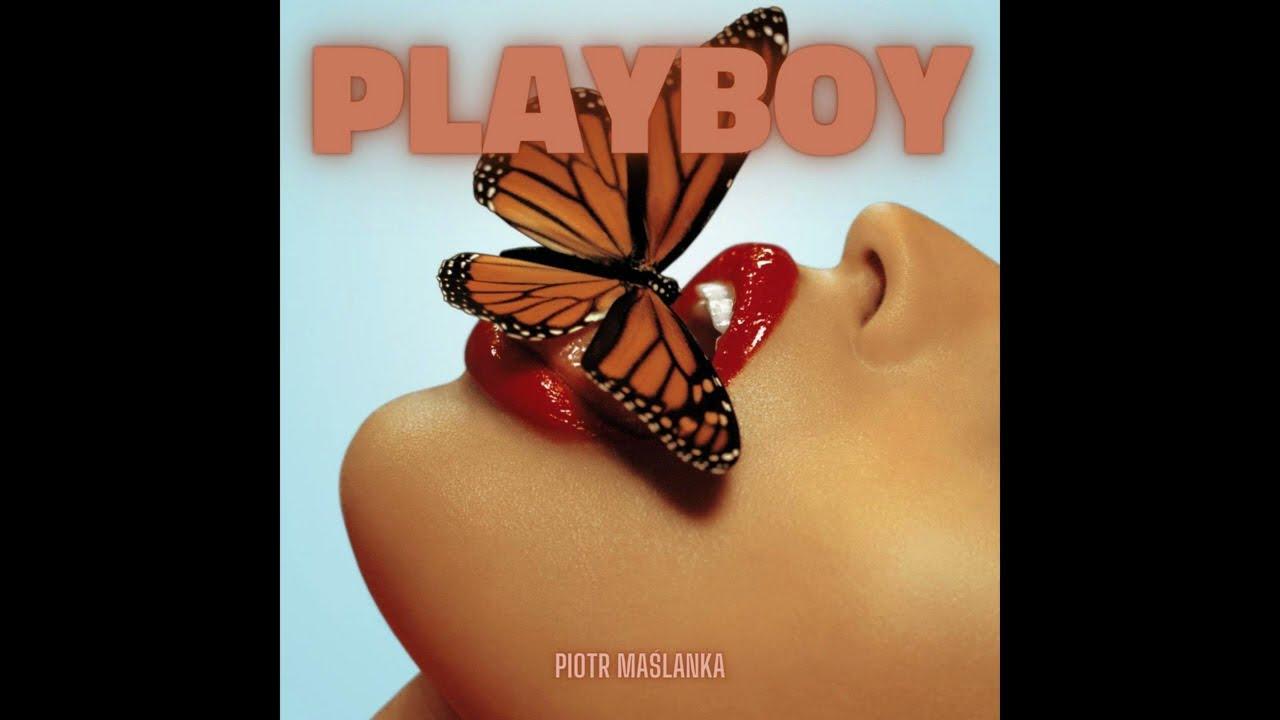 Piotr Maślanka - Playboy (Audio)